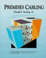 Premises Wiring for High-Performance Buildings by Donald J., Jr. Sterling...