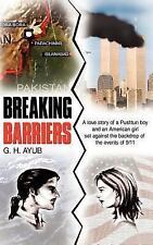 Breaking Barriers : A love story of a Pushtun boy and an American girl set...