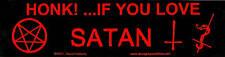 Honk...If You Love Satan bumper sticker