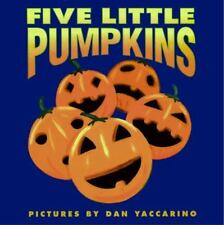 Five Little Pumpkins (Harper Growing Tree) by , Good Book