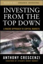 Investing from the Top Down: A Macro Approach to Capital Markets (Hardback or Ca