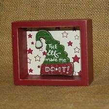 The Elf Made Me Do It Christmas Shadow Box Primitives by Kathy