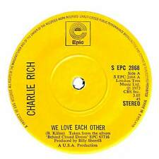 """Charlie Rich - We Love Each Other - 7"""" Record Single"""