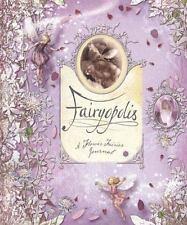 "BARKER ""FAIRYOPOLIS: A FLOWER FAIRIES JOURNAL"" 2005 1ST/3RD ED HC NF CHARMING!"