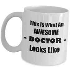 Funny Cute Gift For Doctor Coffee Mug Md Surgeon Cup - What Awesome Looks Like
