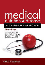Medical Nutrition and Disease: A Case-Based Approach, Hark, Lisa, Deen, Darwin,
