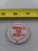 Vintage Wendy's Restaurant WHERE'S THE BEEF Slogan pin button pinback *EE80