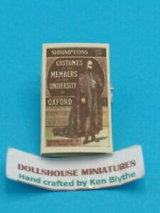 1:12 Scale Book, Costumes of Oxford University,1880 , crafted by Ken Blythe