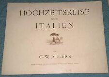HOCHZEITSREISE nach italien von C.W. ALLERS