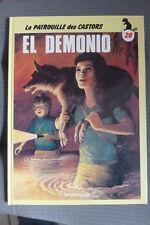 BD la patrouille des castors n°20 el demonio EO cartonnée 1986 TBE mitacq