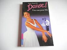 DANSE ! - UNE ROSE POUR MO - Anne-Marie Pol