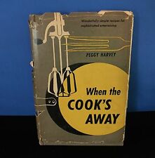 Vintage Cookbook - When The Cooks Away