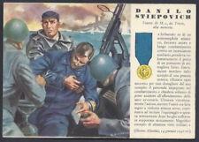 CARTOLINA Militare 1942 Medaglie d'Oro STIEPOVICH NUOVA (F9)