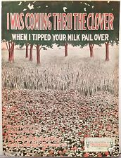 "1919 ""I WAS COMING THRU THE CLOVER"" ART COVER SHEET MUSIC"
