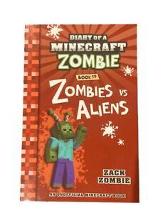 Diary Of A Minecraft Zombie Book # 19 Zombies vs Aliens Kids Zack Zombie