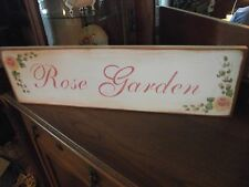 ROSE GARDEN   HP Shabby Roses  Cottage Chic Primitive Wood Sign