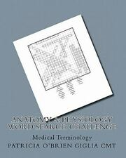 Anatomy & Physiology Word Search Challenge: Medical Terminology: By Patricia ...