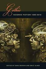Gothic Science Fiction: 1980-2010 by Liverpool University Press (Paperback, 2014)