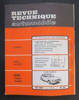 REVUE TECHNIQUE AUTOMOBILE RTA FORD CONSUL GRANADA FIAT 124 SPECIAL n°332