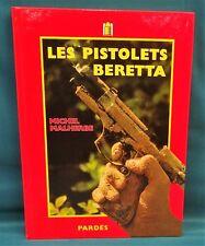 Les Pistolets Beretta by Michel Malherbe
