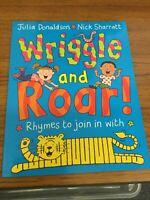 Wriggle and Roar! - Julia Donaldson and Nick Sharratt - Paperback