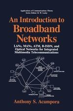 An Introduction to Broadband Networks: LANs, MANs, ATM, B-ISDN, and Optical Net