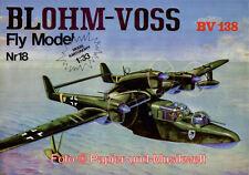 FLY Model  18 (Erstauflage) - Blohm & Voss BV 138 - 1:33