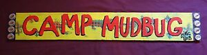 CAMP MUDBUG  Long Board Door Sign, New Orleans, Louisiana Folk Art by DR. BOB