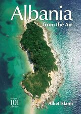 Albania from the Air - Photo Album Book from Alket Islami (Volume 1)