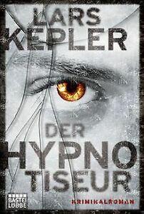 Der Hypnotiseur: Kriminalroman von Lars Kepler | Buch | Zustand gut