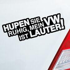 Auto Aufkleber HUPEN Sie ruhig für VW Polo Fan Tuning Lauter Sticker OEM JDM 627
