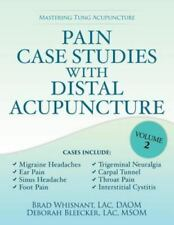 Pain Case Studies with Distal Acupuncture, Volume Two (Paperback or Softback)