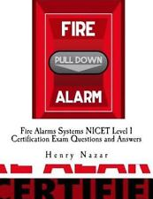 Fire Alarms Systems NICET Level 1 Certification Exam Questions and Answers: B...