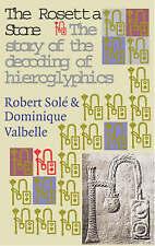 The Rosetta Stone: The Story of the Decoding of Egyptian Hieroglyphics, Robert S