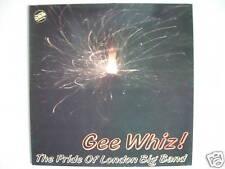 "THE PRIDE OF LONDRES BIG BANDE - GEE WHIZ! 12"" LP (L2404)"