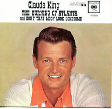 CLAUDE KING 'The Burning Of Atlanta / Don't' 45 RPM PICTURE SLEEVE (COUNTRY)