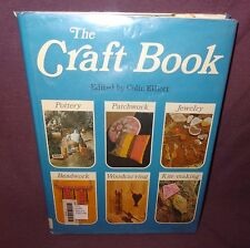 Vintage The Craft Book Colin Elliott 1974 Pottery Jewelry Beadwork Woodcarving