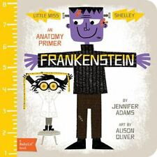 Frankenstein: A BabyLit® Anatomy Primer, Adams, Jennifer, Brand New!