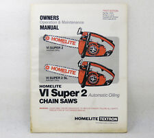 Homelite Chainsaw VI Super 2 Super 2 SL Owners Manual Operation & Maintenance