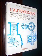 Buffoni F.; L'AUTOVEICOLO motori cambi trasmissioni freni ..; Hoepli 1969