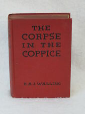R. A. J. WALLING  THE CORPSE IN THE COPPICE  Blue Ribbon Books  1935