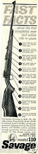 1962 Print Ad of Savage Model 110 Bolt Action Rifle fast facts