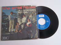EP 45 T VINYLE 4 TITRES , SMALL FACES , ALL OR NOTHING HEY  . EX / EX . 1000 EX