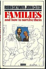 Families and How to Survive Them By Robin Skynner,John Cleese,Bud Handelsman