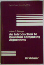 An Introduction to Quantum Computing Algorithms by A.O. Pittenger Hardback 1999