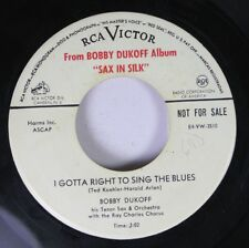 Pop Promo 45 Bobby Dukoff - I Gotta Right To Sing The Blues / I Can'T Give You A
