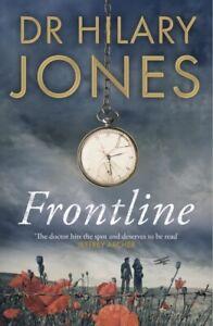Frontline by Dr Hilary Jones NEW Hardback BOOK