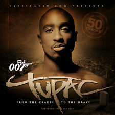 DJ 007 Tupac From the Cradle to the Grave Blends Remixes (Mix CD) Rare Mixtape