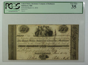 Mar 13 1834 $350 Obsolete Currency US Insurance Co. Baltimore MD PCGS VF-35