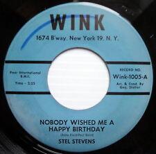 STEL STEVENS 45 Nobody Wished Me A Happy Birthday WINK